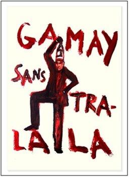Gamay_Sans_Tra_La_La